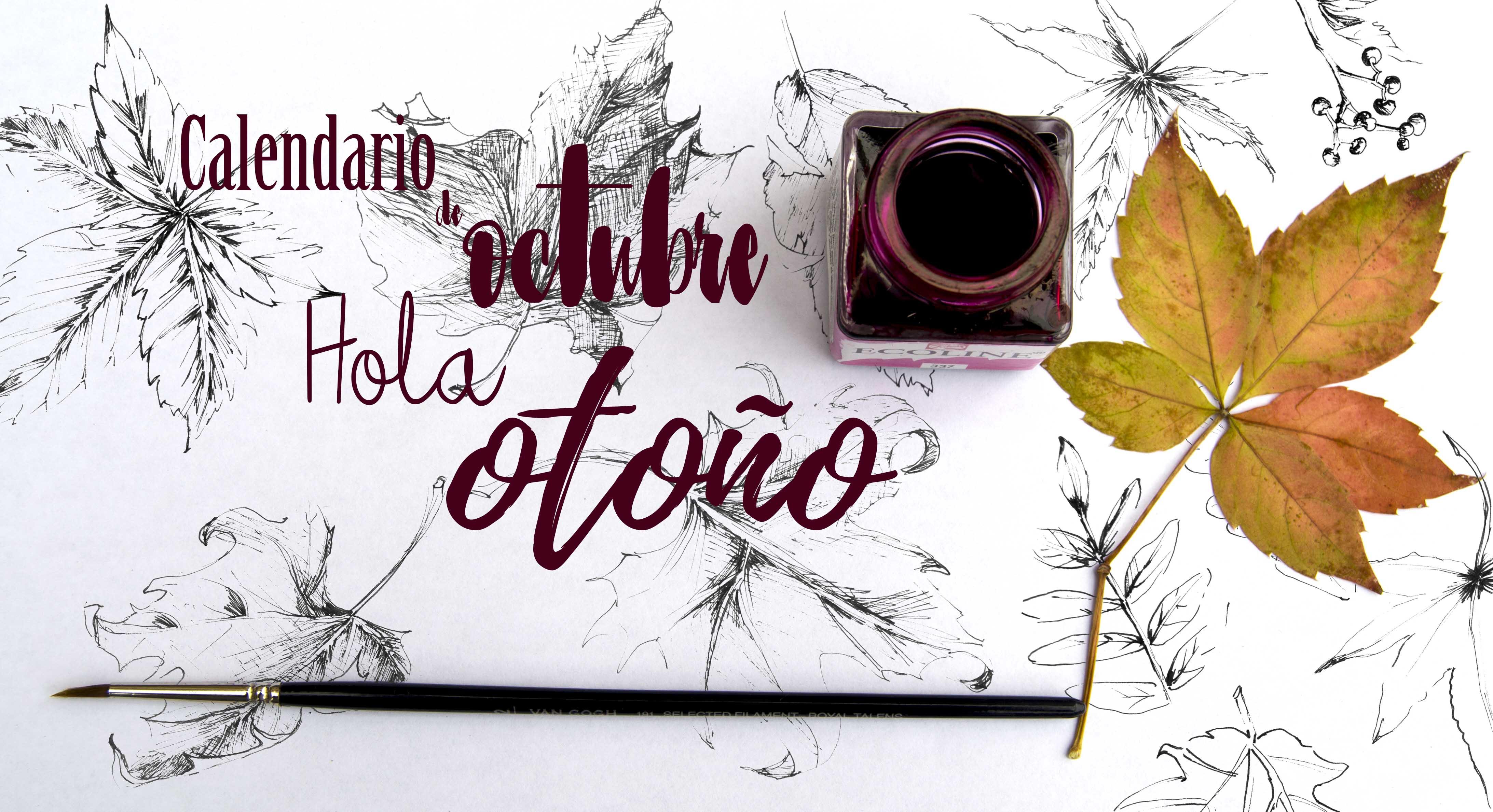 CALENDARIO OCTUBRE: HOLA OTOÑO – LIBRIDÚ